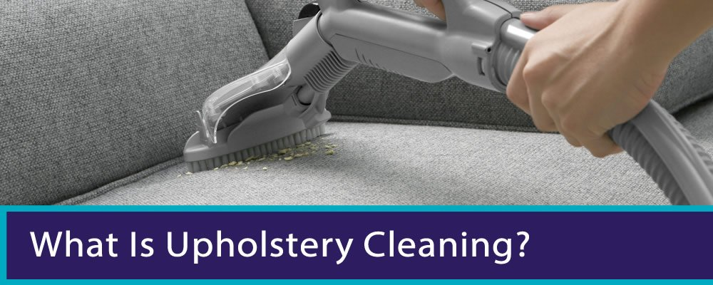 What Is Upholstery Cleaning